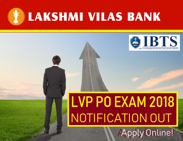 Lakshmi Vilas Bank LVP PO Recruitment 2018 Notification Out, Apply Online!