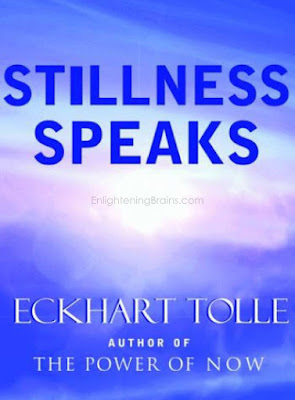 Stillness Speaks (The power of Now) by Eckhart Tolle : Download Book in PDF