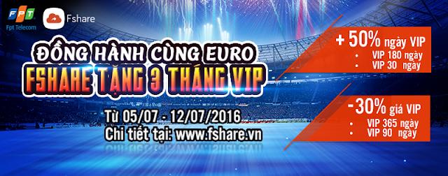 ĐỒNG HÀNH CÙNG EURO - FSHARE TẶNG 03 THÁNG VIP
