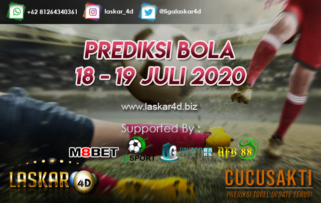 PREDIKSI BOLA JITU TANGGAL 18 - 19 JULI 2020