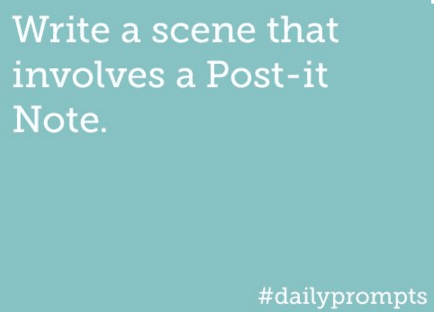 Write a scene that involves a Post-it Note.
