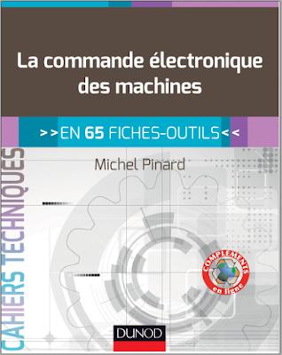 Télécharger Livre Gratuit La commande électronique des machines, En 65 fiches-outils pdf