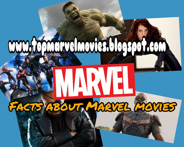 Top facts of marvel movies