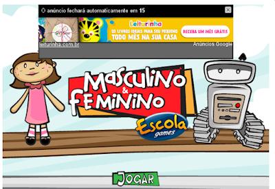 http://www.escolagames.com.br/jogos/masculinoFeminino/
