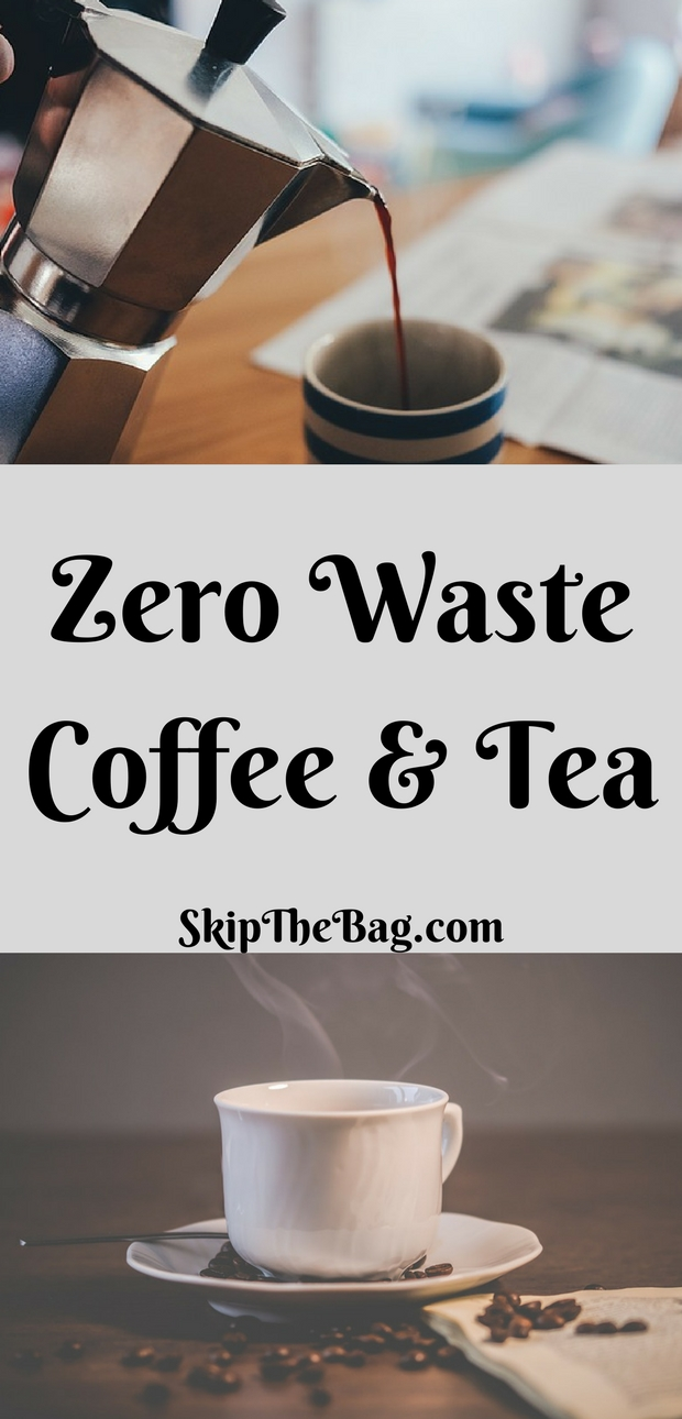 Zero Waste Coffee and Tea