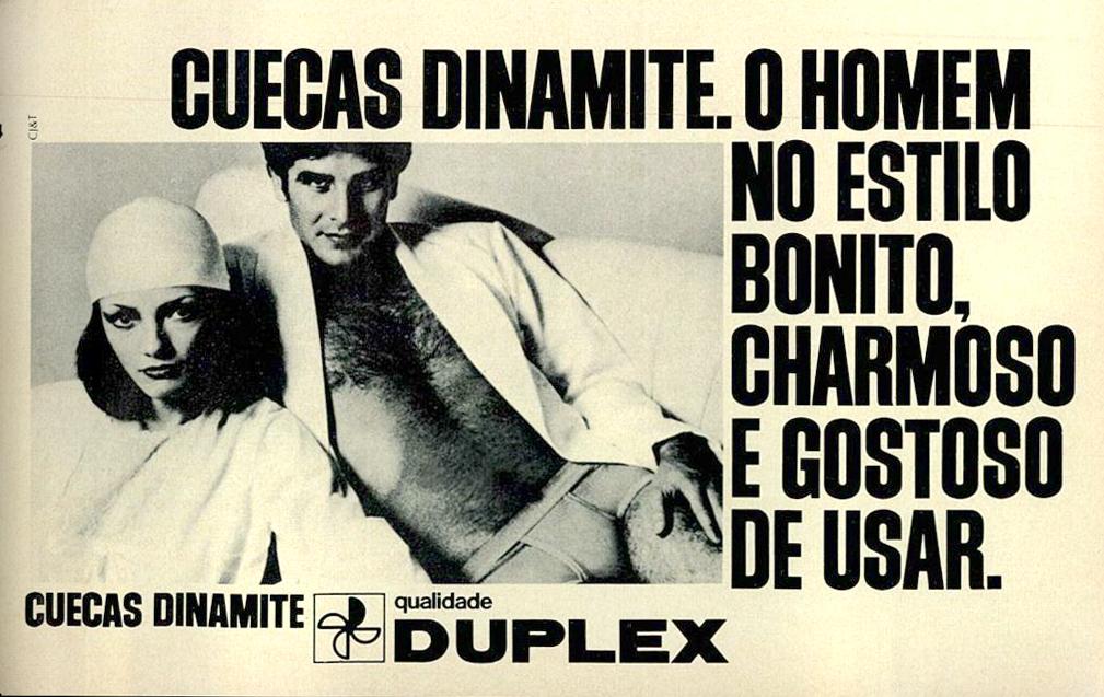 Propaganda veiculada na metade dos anos 70 das Cuecas Dinamite