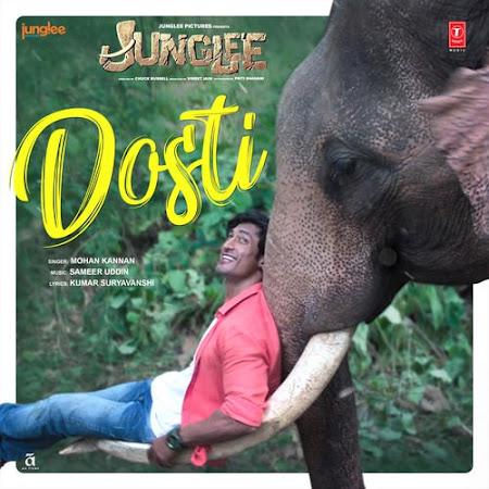 Dosti - Junglee (2019)
