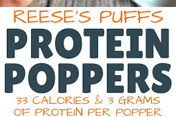 REESE'S PUFFS PROTEIN POPPERS: LOW CALORIE DESSERT