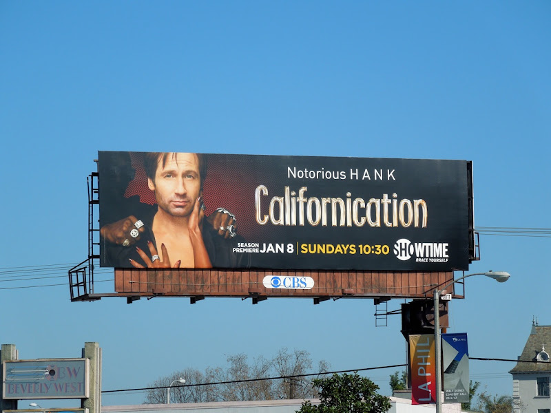 Notorious Hank Californication billboard