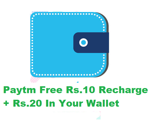 Paytm Offering Free Rs 10 Recharge + Rs 20 In Your Wallet