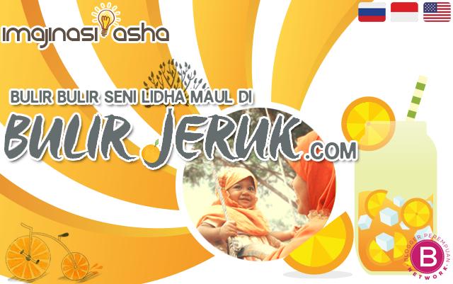 Bulir-bulir Seni Lidha Maul di BulirJeruk.com