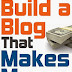 How To Build a Blog That Makes Money by Eric Allyn: A Book Review