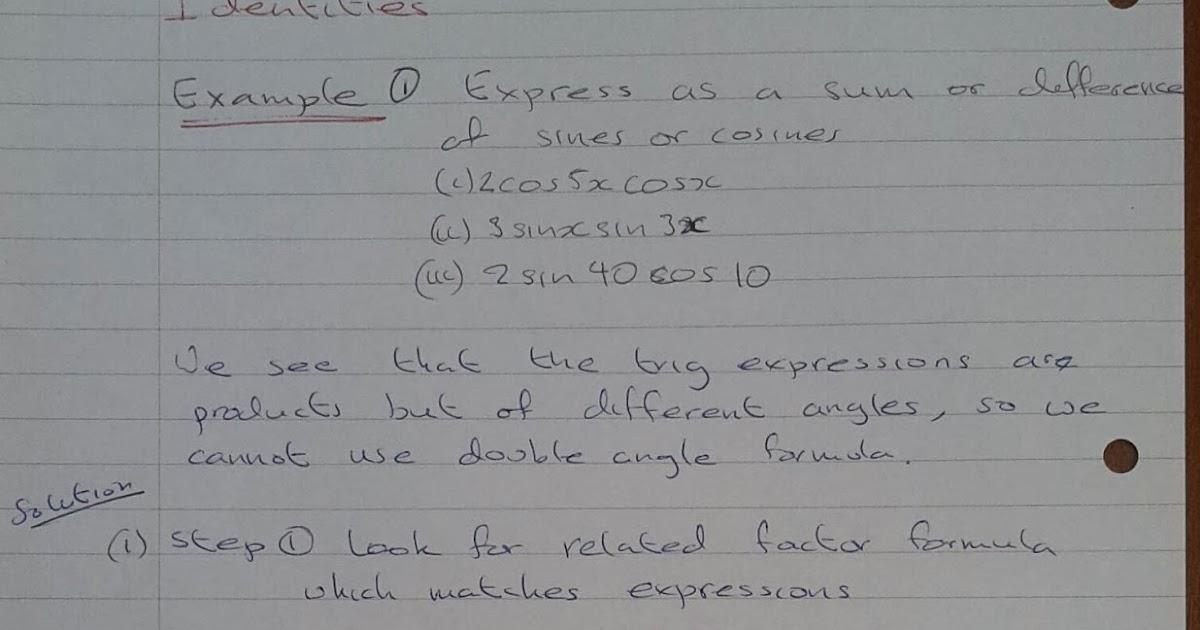 A Level Maths Notes: A2 Trigonometry II: Factor Formula
