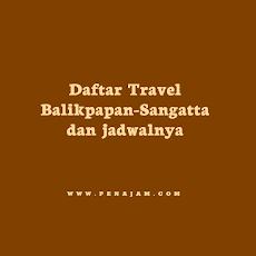 Daftar Travel Balikpapan-Sangatta lengkap dengan jadwal
