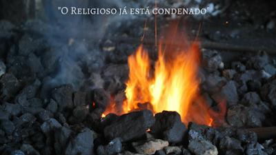Por que os religiosos não serão salvos?