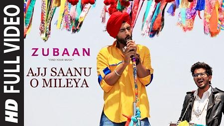 Ajj Saanu O Mileya The Anthem of Dreams ZUBAAN Latest Hindi Songs 2016 Vicky Kaushal