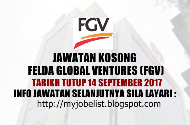 Jawatan Kosong di Felda Global Ventures (FGV) - 14 September 2017