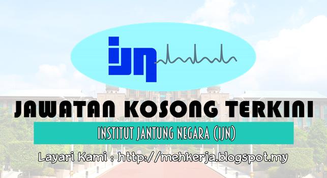 Jawatan Kosong Terkini 2016 di Institut Jantung Negara (IJN)