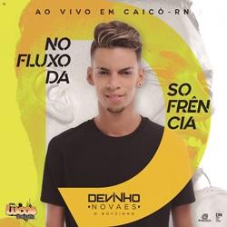 CD Devinho Novaes – Promocional Ao Vivo em Caicó-RN 2018