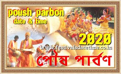 2020 Poush Parbon, Poush Sankranti, Makar Sankranti Date & Time in India