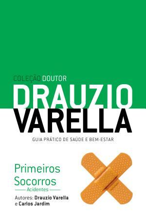 Primeiros Socorros Acidentes Drauzio Varella