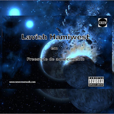 Lavish Hamiwest- Aquecimento ( Freestyle )