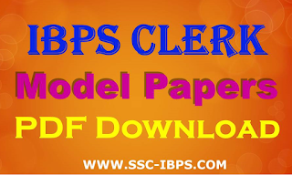 IBPS Clerk Model Papers Free Download PDF