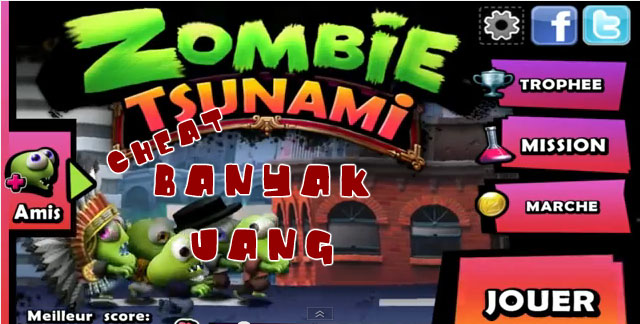 Cheat Zombie Tsunami Banyak Uang