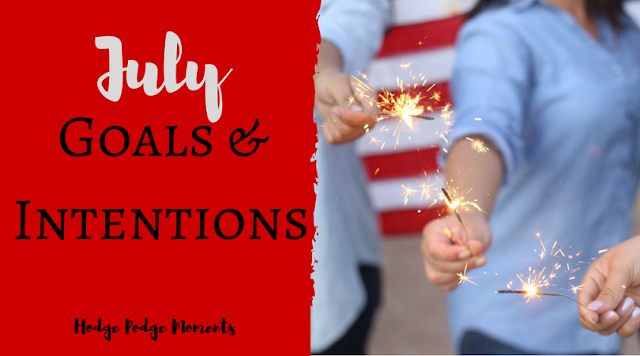 July Goals & Intentions