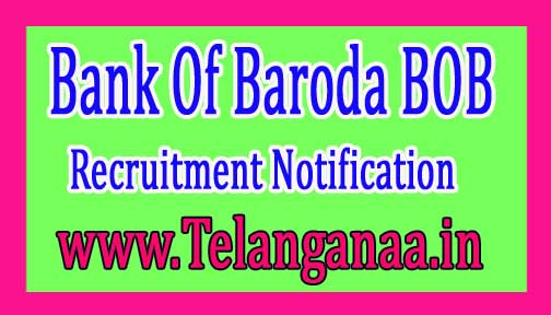 Bank Of Baroda BOB Recruitment Notification 2017
