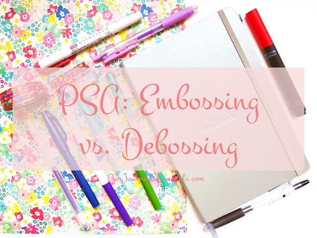 PSA: Embossing vs. Debossing