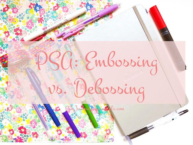 PSA: Embossing vs. Debossing