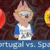 مشاهدة مباراة اسبانيا والبرتغال اليوم 2018 بث مباشر يلا شوت YOUTUBE
