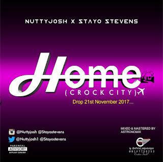 Music: Nuttyjosh X Stayo Stevens - Home
