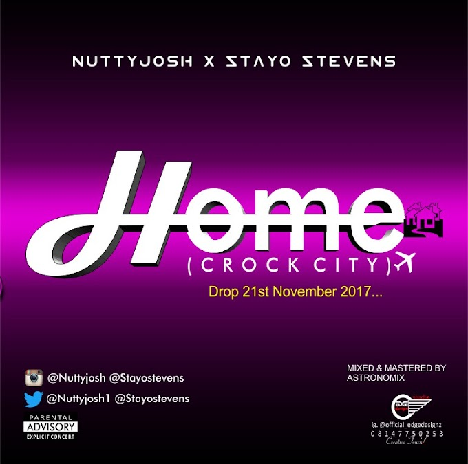 Music: Nuttyjosh X Stayo Stevens - Home