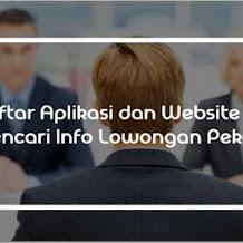 Rekomendasi Aplikasi dan Website untuk Mencari Lowongan Pekerjaan Melalui Internet