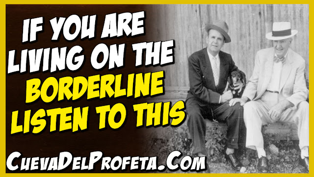 If you are living on the borderline listen to this - William Marrion Branham Quotes