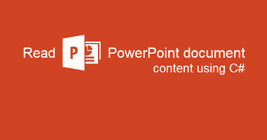 How to read Microsoft PowerPoint document contents using C#/.NET?