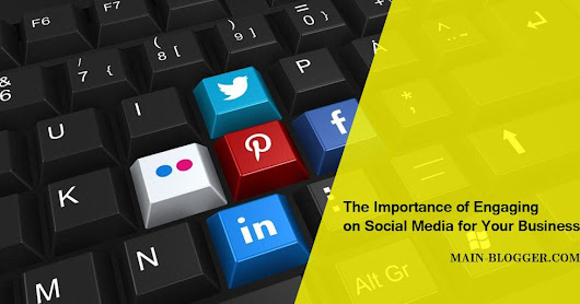 The Importance of Engaging on Social Media for Your Business