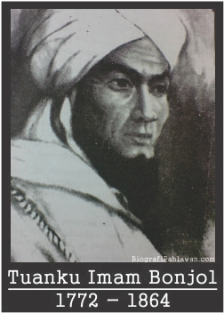 Biografi Tuanku Imam Bonjol Seorang Guru Agama Dari Tanah Bonjol