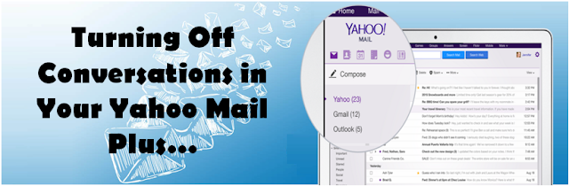 turning off conversations in yahoo mail plus