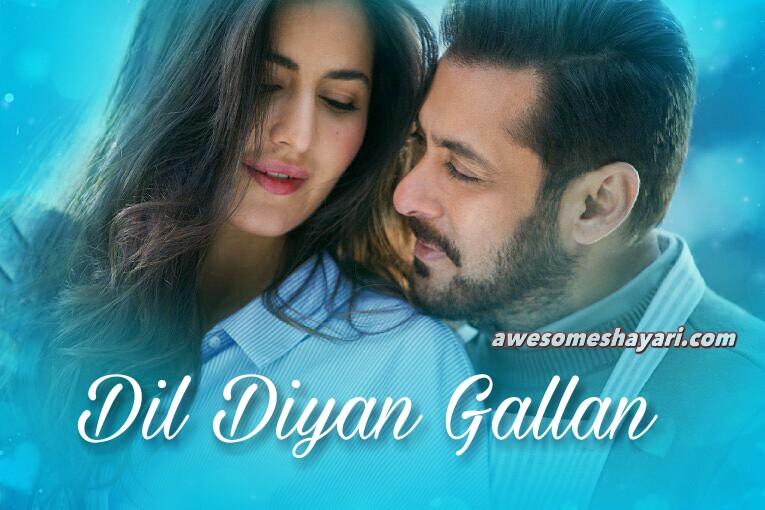 Dil Diyan Gallan Lyrics Atif Aslam