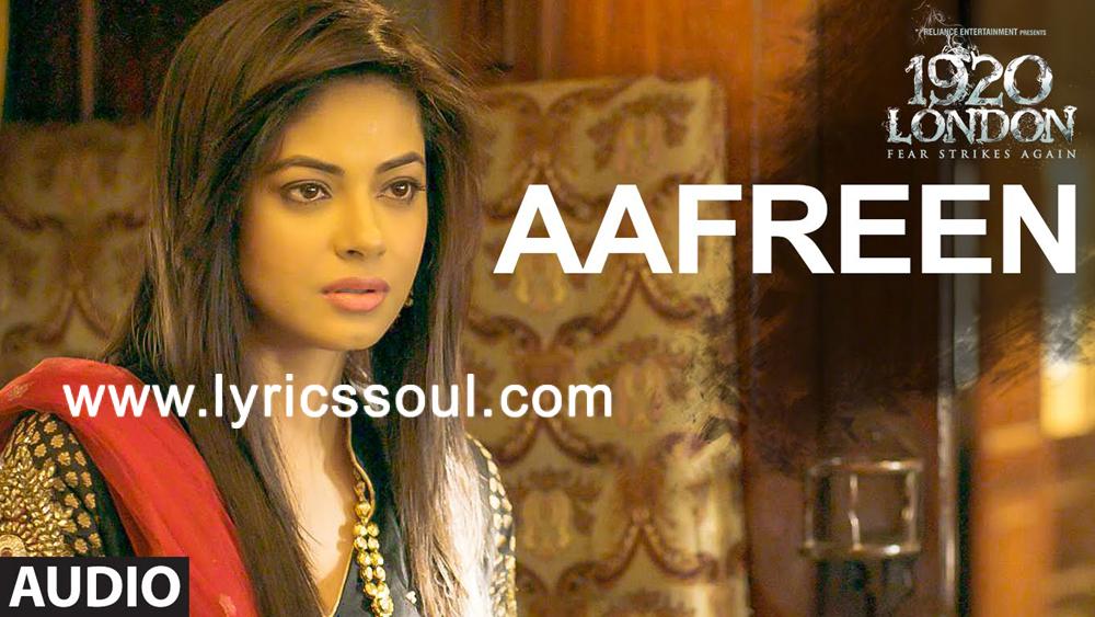 Aafreen+Lyrics+1920+London++KK++Sharman+
