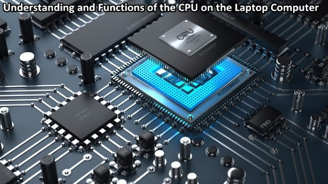 CPU on the Laptop Computer, CPU on the Laptop Computer Information, CPU on the Laptop Computer Detail Info, CPU on the Laptop Computer Information, CPU on the Laptop Computer Tutorial, CPU on the Laptop Computer Start Guide, Complete CPU on the Laptop Computer Guide, CPU on the Laptop Computer Basic Guide, Basic Information About CPU on the Laptop Computer, About CPU on the Laptop Computer, CPU on the Laptop Computer for Beginners, CPU on the Laptop Computer's Information for Beginners Basics, Learning CPU on the Laptop Computer , Finding Out About CPU on the Laptop Computer, Blogs Discussing CPU on the Laptop Computer, Website Discussing CPU on the Laptop Computer, Next Siooon Blog discussing CPU on the Laptop Computer, Discussing CPU on the Laptop Computer's Details Complete the Latest Update, Website or Blog that discusses CPU on the Laptop Computer, Discussing CPU on the Laptop Computer's Site, Getting Information about CPU on the Laptop Computer at Next-Siooon, Getting Tutorials and CPU on the Laptop Computer's guide on the Next-Siooon site, www.next-siooon.com discusses CPU on the Laptop Computer, how is CPU on the Laptop Computer, CPU on the Laptop Computer's way at www.next-siooon.com, what is CPU on the Laptop Computer, CPU on the Laptop Computer's understanding, CPU on the Laptop Computer's explanation Details, discuss CPU on the Laptop Computer Details only at www .next-siooon.com information that is useful for beginners.