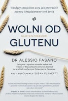 "Alessio Fasano, Susan Flaherty, ""Wolni od glutenu"""