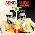 New AUDIO | Honorebel[JM] & Mikie Wine[UG] - BEND & SLIDE | Download