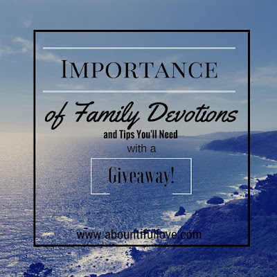 http://www.abountifullove.com/2016/05/importance-of-family-devotions-and-tips.html