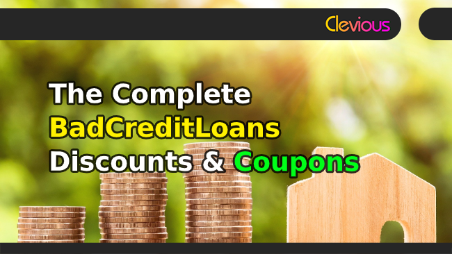 The Complete Bad Credit Loans Discounts & Coupons - Clevious Coupons