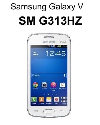 Stockrom Firmware Samsung Galaxy V G313HZ