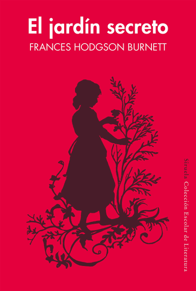 "Literatura +1: ""El jardín secreto"", de Frances Hodgson Burnett"